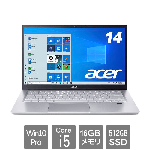 エイサー Swift 3 [SF314-511P-N56V(Core i5 16GB SSD512GB 14.0FHD Win10Pro64)]