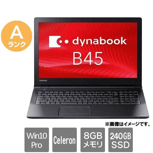 東芝 ★中古パソコン・Aランク★dynabook PB45BNAD4RDAD81(Celeron 8GB SSD240GB 15.6HD Win10Pro64)